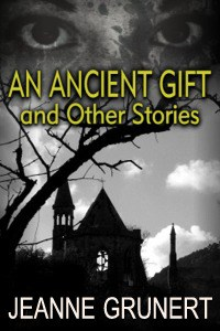 An Ancient Gift and Other Stories
