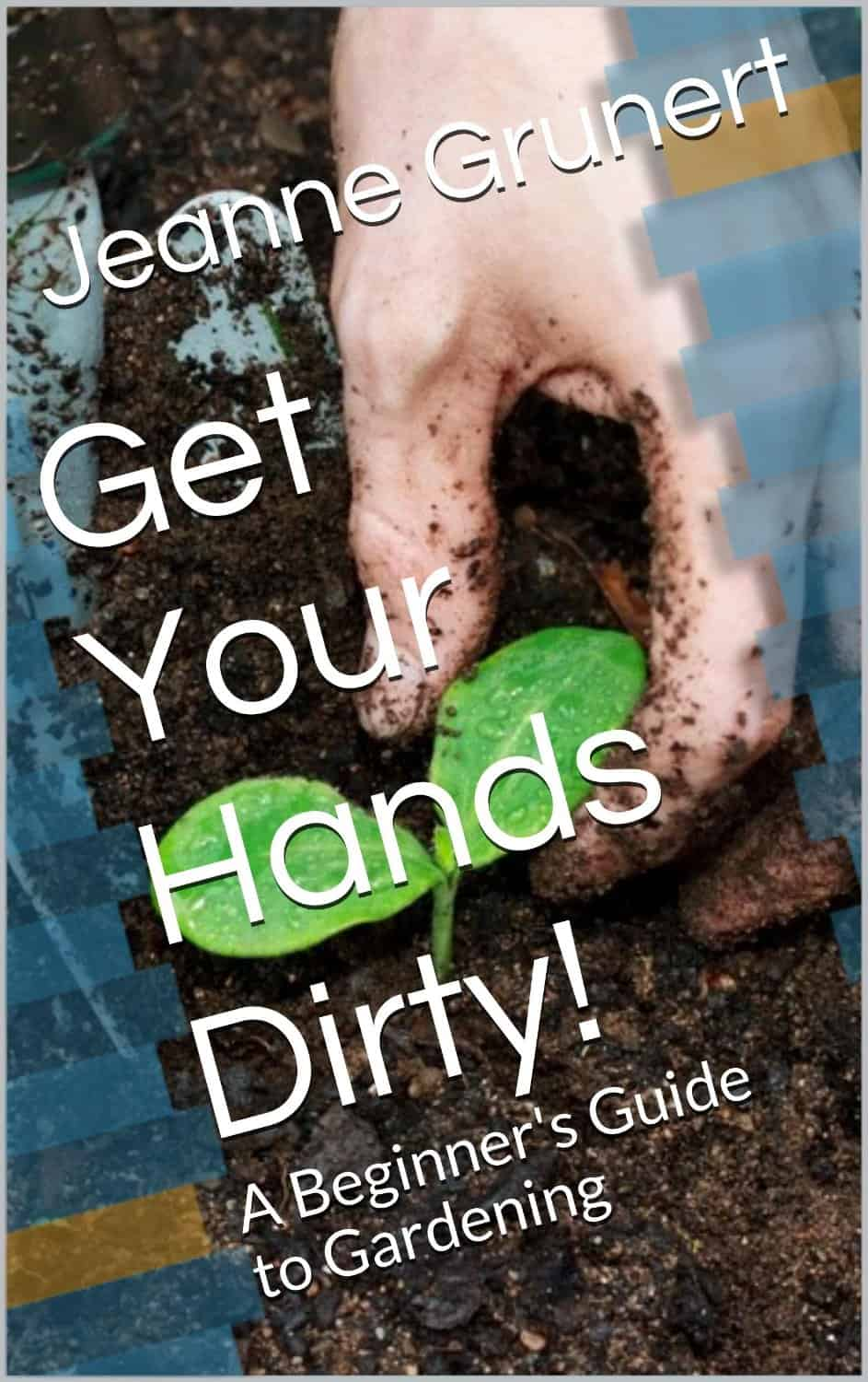 Get Your Hands Dirty! A Beginner's Guide to Gardening