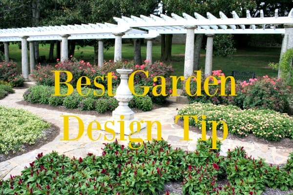 The Only Garden Design Tip You Ll Ever Need Home Garden Joy